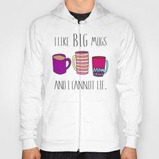I Like Big Mugs And I Cannot Lie. - Pink Hoody