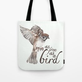 As free as a bird Tote Bag