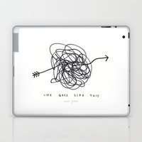 life goes like this Laptop & iPad Skin