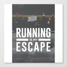 Running Is My Escape Canvas Print