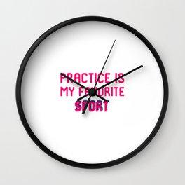 Practice is My Favorite Sport Brazilian Jiu-Jitsu BJJ MMA Quote Wall Clock