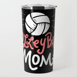 Volleyball Mom. - Gift Travel Mug