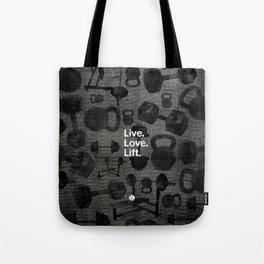 Live Love Lift  Tote Bag