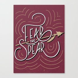 Fear the Spear Canvas Print