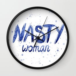 Nasty Woman ART | Such a Nasty Woman Wall Clock