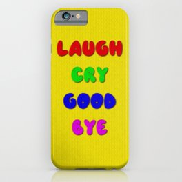Laugh Cry Good Bye - Knitting Style iPhone Case