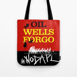 Oil Wells Forgo: NODAPL Tote Bag