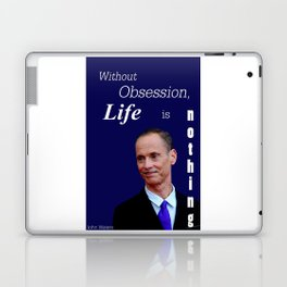 John Waters Obsession Life Quote Laptop & iPad Skin
