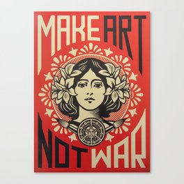 MAKE ART, NOT WAR Canvas Print