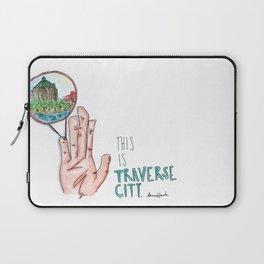 This is Traverse City Laptop Sleeve