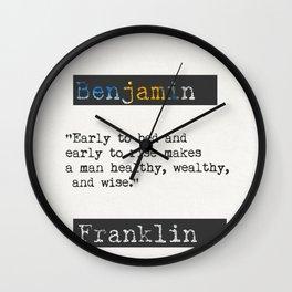 Benjamin Franklin  quote Wall Clock
