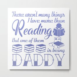 Reading Daddy Metal Print
