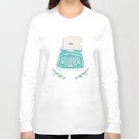 typewriter Long Sleeve T-shirts featuring typewriter by WreckThisGirl