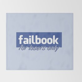Failbook for losers only Throw Blanket
