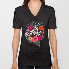 Go Away Unisex V-Neck