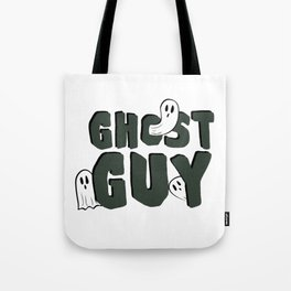 Ghost Guy Tote Bag