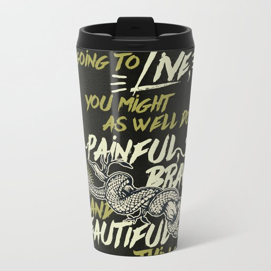 If You're Going To Live - The Serpent King Metal Travel Mug