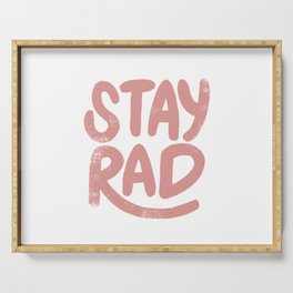 Stay Rad Vintage Pink Serving Tray