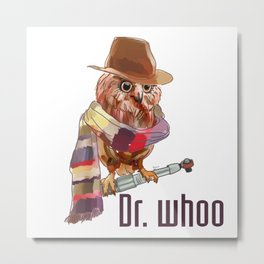 Dr. Who Owl Metal Print