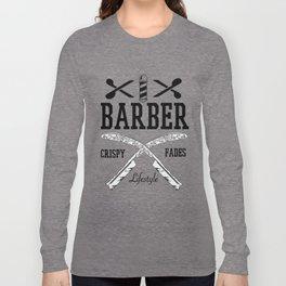 Barber Life | Barbershop Barber T-Shirt Long Sleeve T-shirt