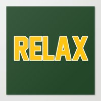 packers Canvas Prints featuring RELAX GREEN BAY by FanCity