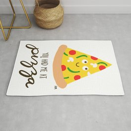 You Had Me At Pizza Rug