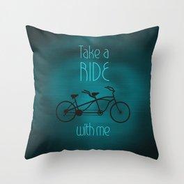 Take a Ride With Me Throw Pillow