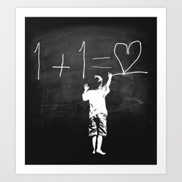 One Plus One Equals Love Art Print