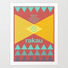 rakau single hop Art Print
