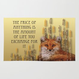 The Price Of Anything Is The Amount Of Life You Exchange For It Rug