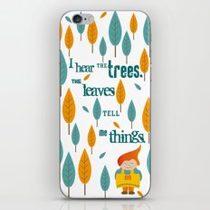 I hear the trees iPhone & iPod Skin