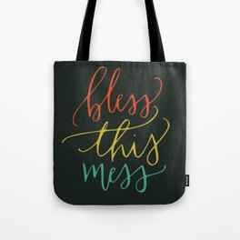 Bless this mess color typography Tote Bag