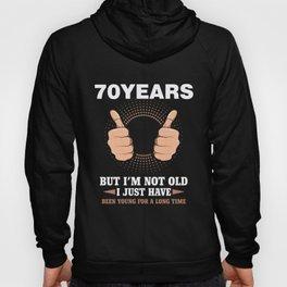 70.Birthday Present Funny 70 Years Cool Hoody
