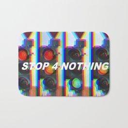STOP 4 NOTHING Bath Mat