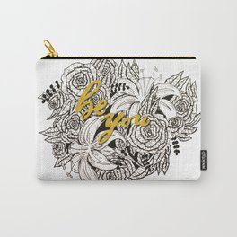 Be You Roses Carry-All Pouch