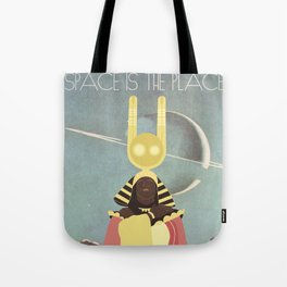 SUN RA: SPACE IS THE PLACE Tote Bag