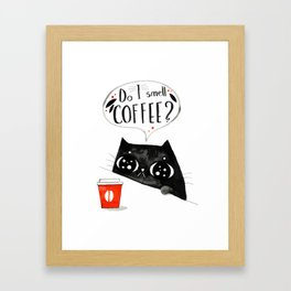 Do I smell coffee? Framed Art Print