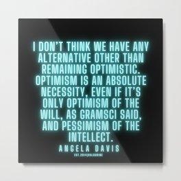 15      |  Angela Davis | Angela Davis Quotes |200814 Metal Print