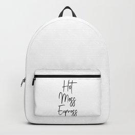 Hot Mess Express Backpack