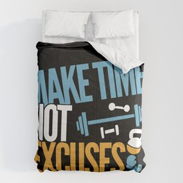 Make Time Not Excuses - Workout Motivation Gift Comforters