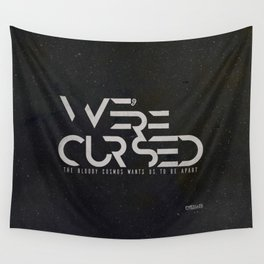 WE´RE CURSED v.2 Wall Tapestry