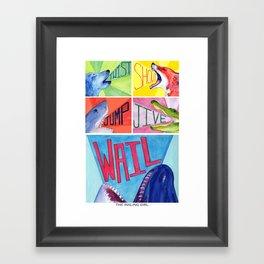 Twist! Shout! Jump! Jive! WAIL! Framed Art Print