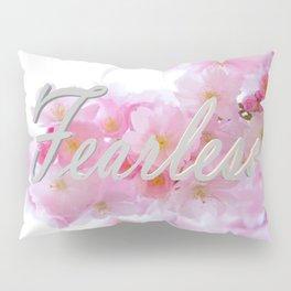 Fearless Pillow Sham