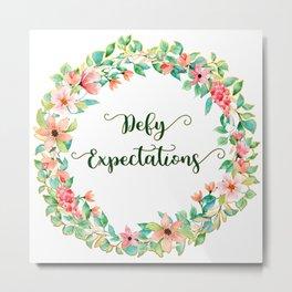Defy Expectations - A Floral Print Metal Print