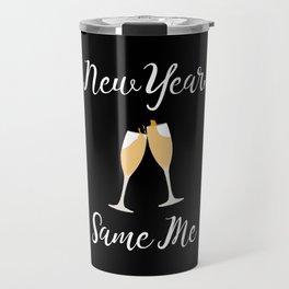 New Year Same Me Travel Mug