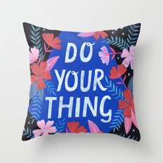 Do Your Thing - Blue Throw Pillow