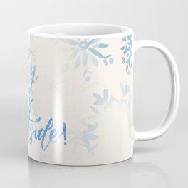 Baby, It's Cold Outside! Coffee Mug