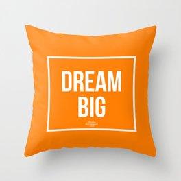 Dream Big pillow Throw Pillow