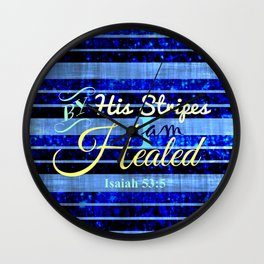 BY HIS STRIPES Colorful Blue Stripes Bible Scripture Fine Art Pattern Typography God Jesus Faith Wall Clock