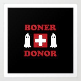 Boner Donor Art Print